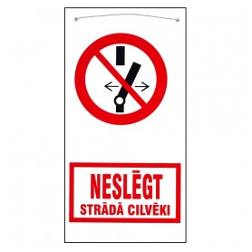 No Name warning sign NESLĒGT, plastic/ with rope